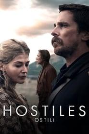 Hostiles - Ostili (2017)