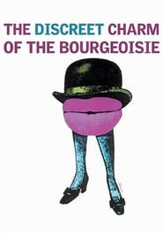 The Discreet Charm of the Bourgeoisie film streaming
