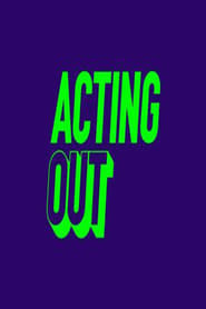 Streaming Acting Out poster