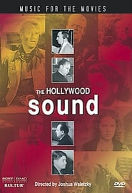 Music for the Movies: The Hollywood Sound