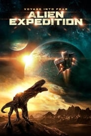 Alien Expedition 2018 Full Movie Watch Online HD