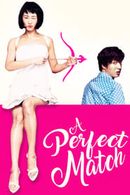 A Perfect Match Watch and Download Movies Online HD