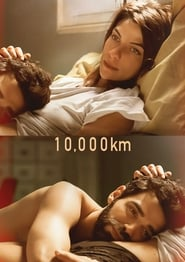 10,000 KM Film in Streaming Completo in Italiano
