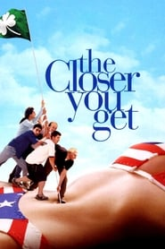 The Closer You Get Netflix HD 1080p
