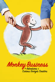 Monkey Business: The Adventures of Curious George's Creators (2017) Watch Online Free
