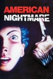 American Nightmare Netflix HD 1080p