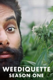 Watch Weediquette season 1 episode 7 S01E07 free