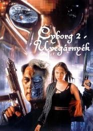 Cyborg 2 – Üvegárnyék
