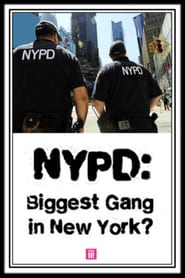 NYPD: Biggest Gang In New York? (2016)