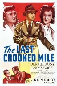 The Last Crooked Mile (1946)
