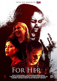 For Her… (2017)