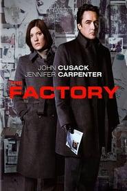 The Factory - Lotta contro il tempo (2011)