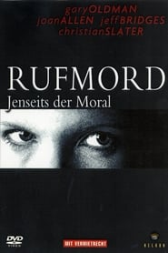 Rufmord - Jenseits der Moral Full Movie