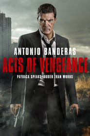 Watch Acts of Vengeance Online Movie