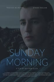 Sunday Morning (2017)