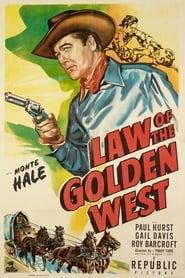 Law of the Golden West Film Online subtitrat