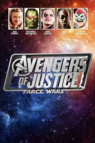 Watch Avengers of Justice: Farce Wars (2018)