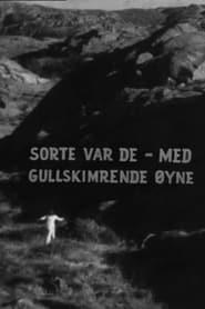 Sorte var de, med gullskimrende øyne (1971)