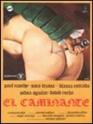 El caminante Watch and get Download El caminante in HD Streaming