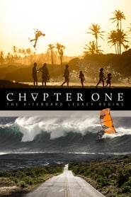 Watch Chapter One: The Kiteboard Legacy Begins (2016)