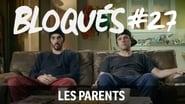 Bloqués saison 1 episode 27