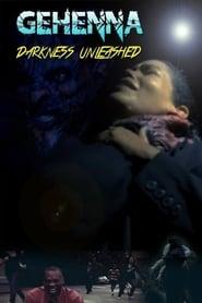 Watch Gehenna: Darkness Unleashed (2015)