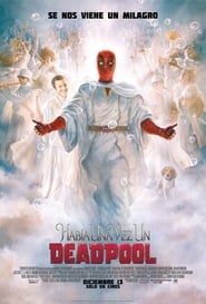 Once Upon a Deadpool Latino