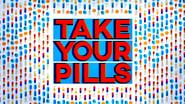 Captura de Take Your Pills