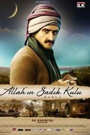 Allah'ın Sadık Kulu: Barla