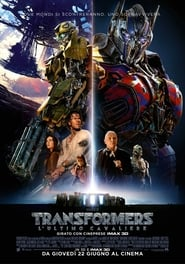 Transformers - L'ultimo cavaliere
