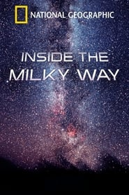 Watch Inside the Milky Way (2010)