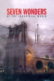 Seven Wonders of the Industrial World streaming vf poster