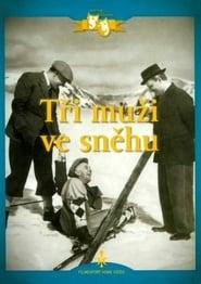 Tři muži ve sněhu Netistä ilmaiseksi