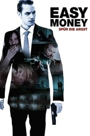 Easy Money - Spür die Angst Full Movie