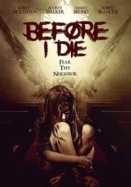 Before I Die (2017)