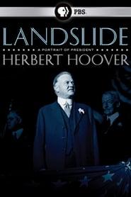 Landslide: A Portrait of President Hoover (2009)