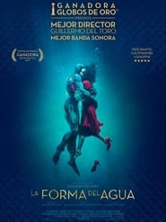 ver La forma del agua / The Shape of Water