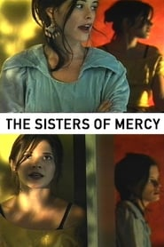 The Sisters of Mercy (2004)