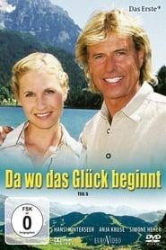 Da wo das Glück beginnt (2006)
