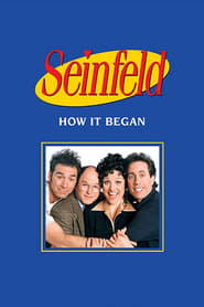Seinfeld: How It Began