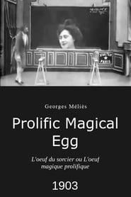 L'Œuf du sorcier ou L'Œuf magique prolifique