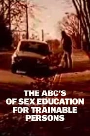 The ABC's of Sex Education for Trainable Persons