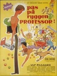 Pas på ryggen, professor! Juliste