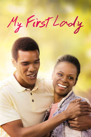 My First Lady Full Movie