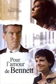 film Pour l'amour de Bennett streaming
