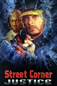 Street Corner Justice (1996)