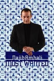Najib Amhali: Most Wanted (2005)