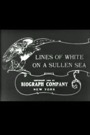 Lines of White on a Sullen Sea