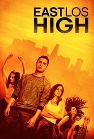 East Los High streaming vf poster