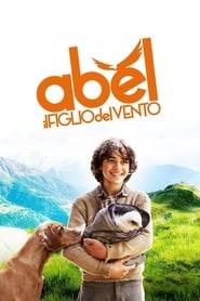 Abel – Il Figlio Del Vento [HD] (2016)